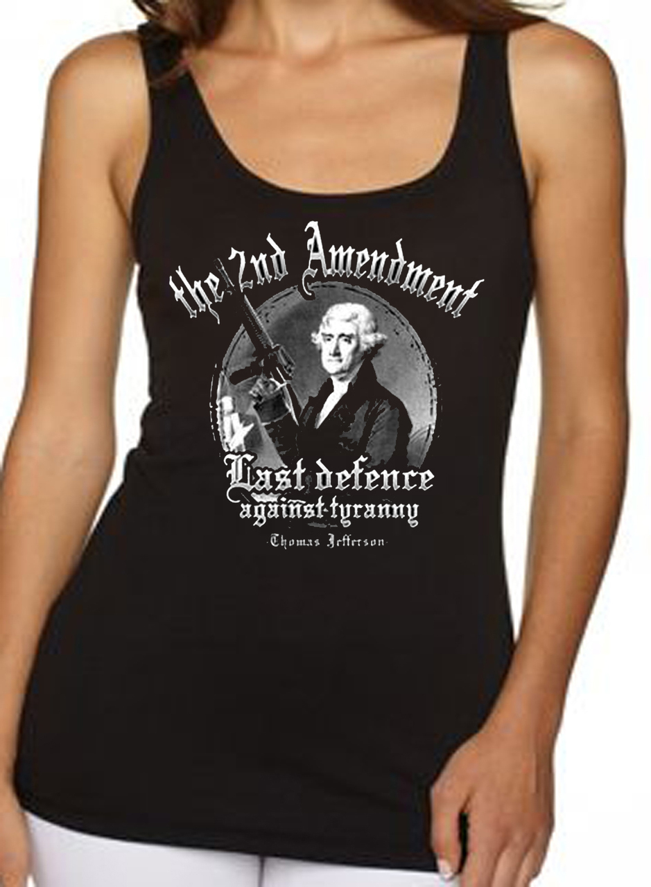 2nd Amendment Last Defence Against Tyranny Women's Tank Top