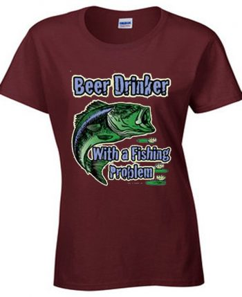 Beer Drinker With A Fishing Problem Women's Short Sleeve T-Shirt