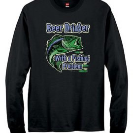 Beer Drinker With A Fishing Problem Men's Long Sleeve T-Shirt