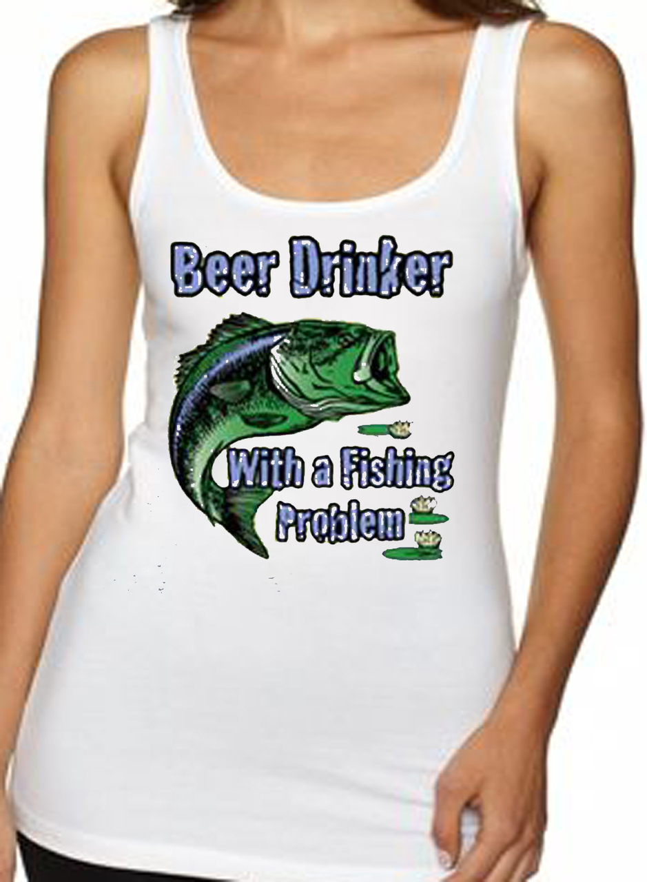 Beer Drinker With A Fishing Problem Women's Tank Top