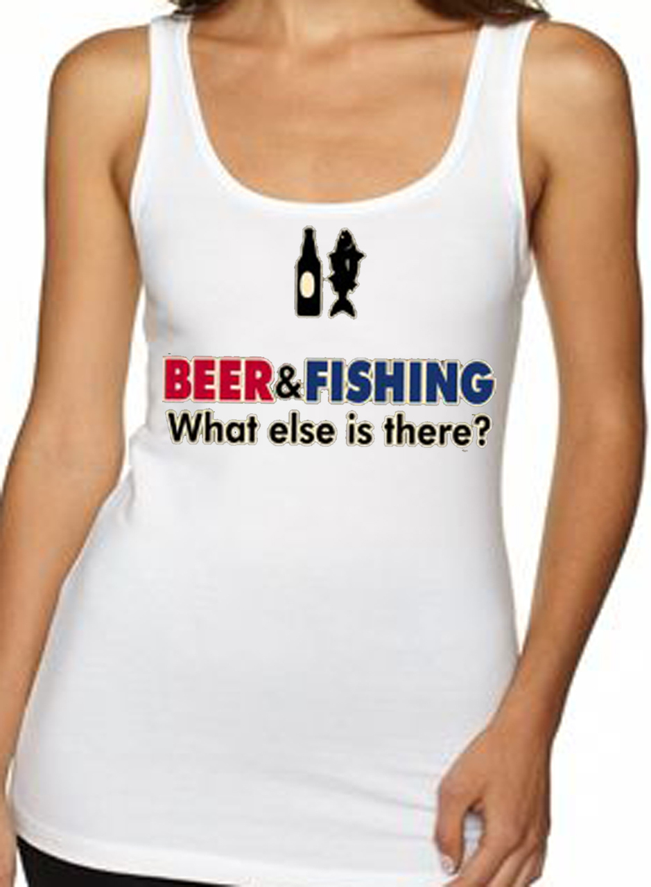 Beer and Fishing What Else Is There? Women's Tank Top