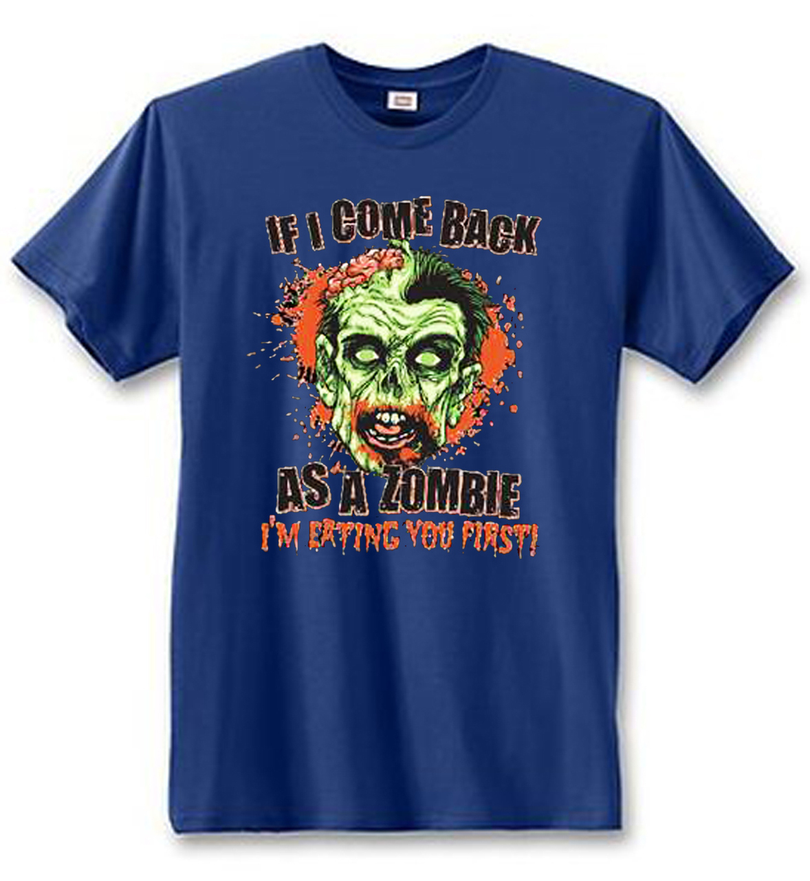 If I Come Back A Zombie I'm Eating You First Women's Short Sleeve T-Shirt