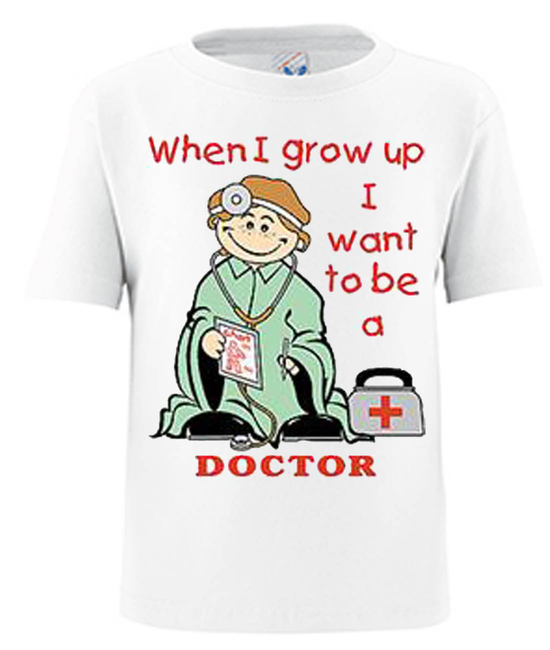 Grow Up To Be A Doctor Toddler T-Shirt
