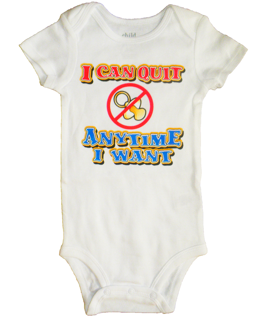 I Can Quit Anytime I Want Infant Bodysuit