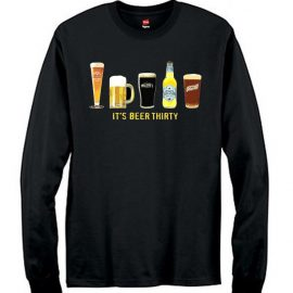It's Beer Thirty Men's Long Sleeve T-Shirt