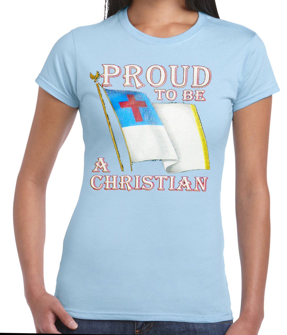 Proud To Be A Christian T-Shirt