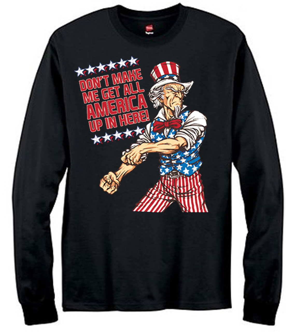 Uncle Sam Get America Up In Here! Men's Long Sleeve T-Shirt
