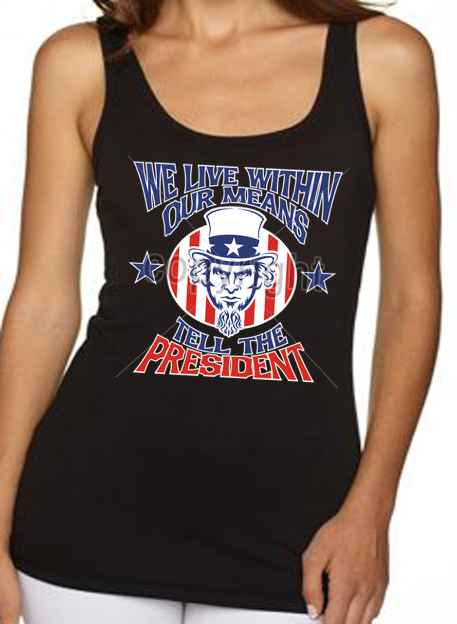 Uncle Sam Tell The President Women's Tank Top