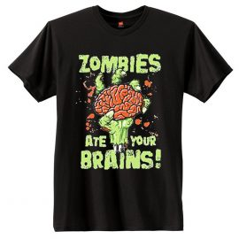 Zombies Ate Your Brains Men's Short Sleeve T-Shirt