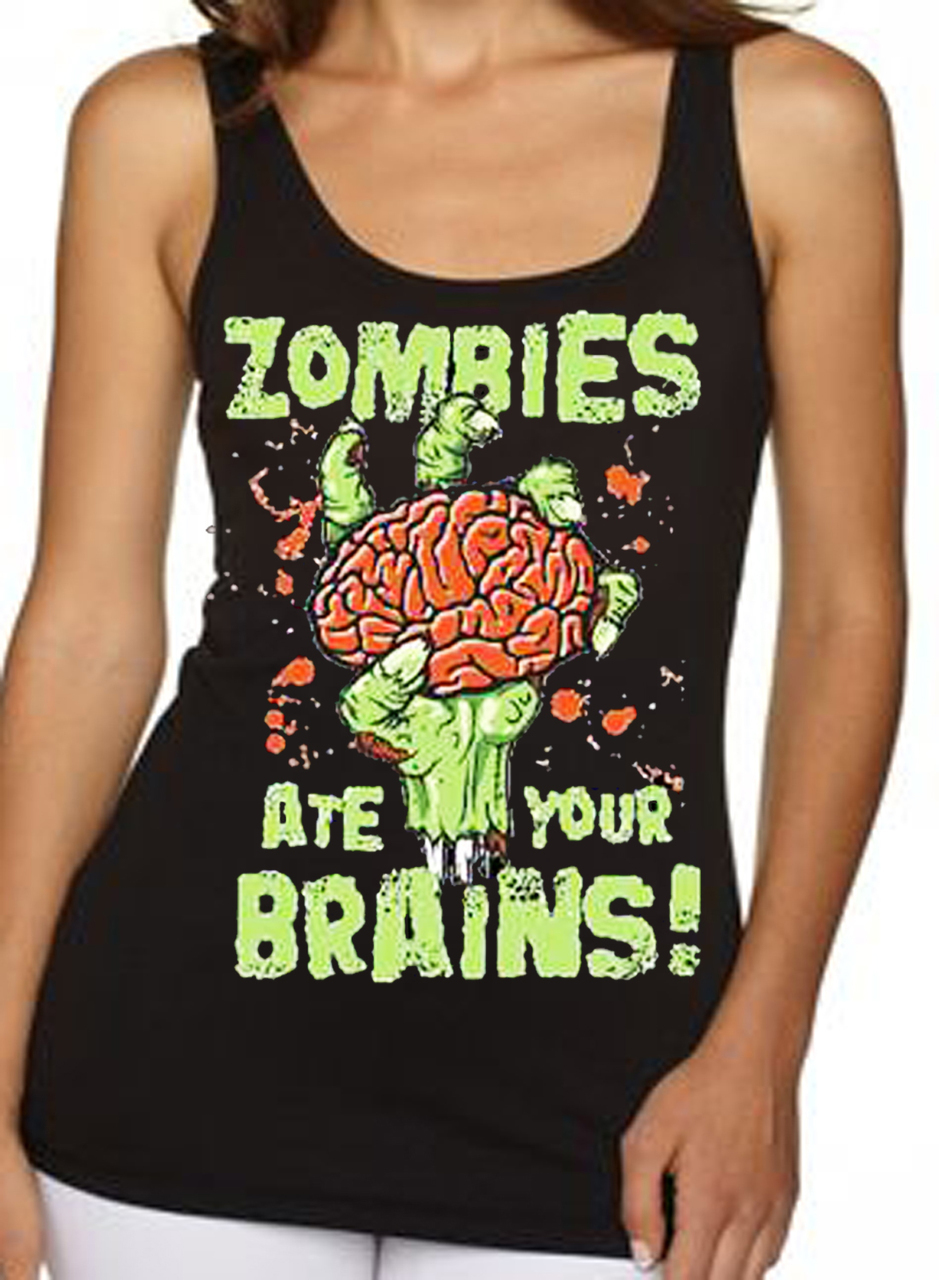 Zombies Ate Your Brains Women's Tank Top