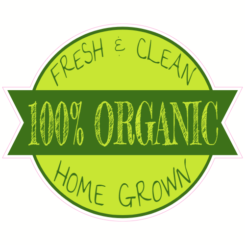 100% Organic Home Grown Sticker | U.S. Custom Stickers