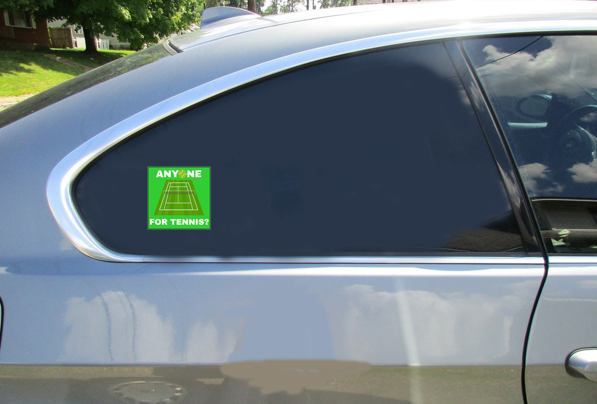 Anyone For Tennis Stickers Car Sticker