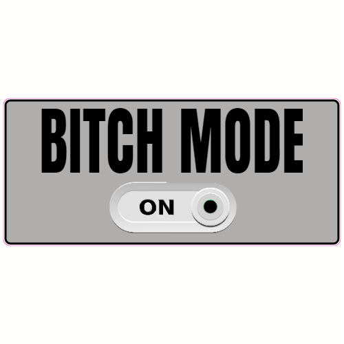 Bitch Mode On Button Sticker | U.S. Custom Stickers