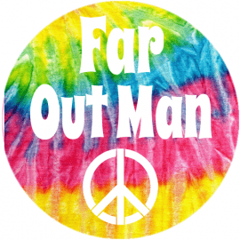 Far Out Man Tie Dye Sticker | U.S. Custom Stickers