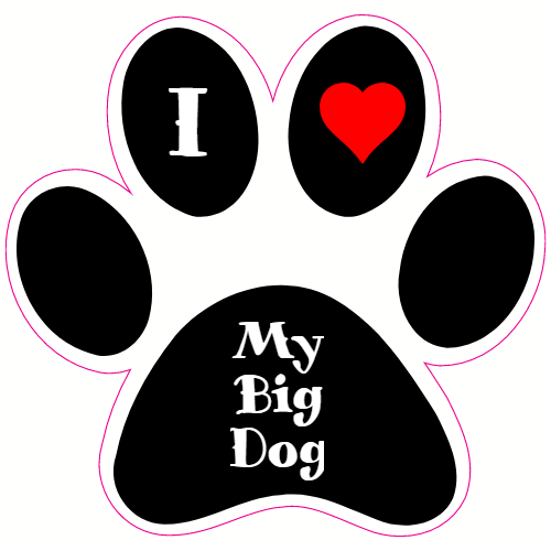 I Love My Big Dog Paw Sticker | U.S. Custom Stickers