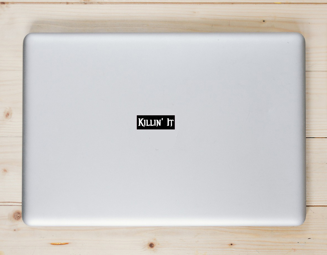 Killin It Black Sticker Laptop Sticker