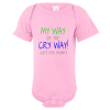 My Way Or The Cry Way Baby Bodysuit Light Pink