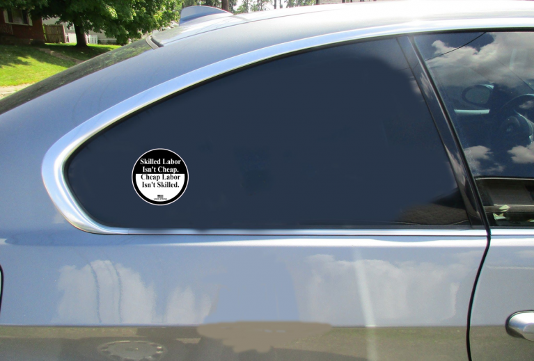 Skilled Labor Union Strong Circle Sticker Car Sticker