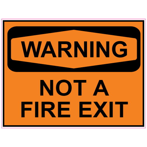Warning Not A Fire Exit Sticker | U.S. Custom Stickers