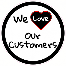 We Love Our Customers Circle Sticker | U.S. Custom Stickers