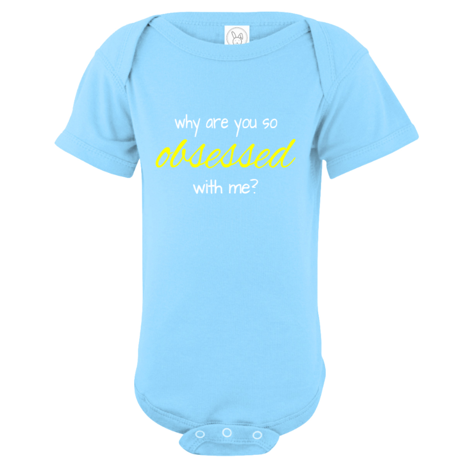 Why Are You So Obsessed With Me Baby Bodysuit Light Blue