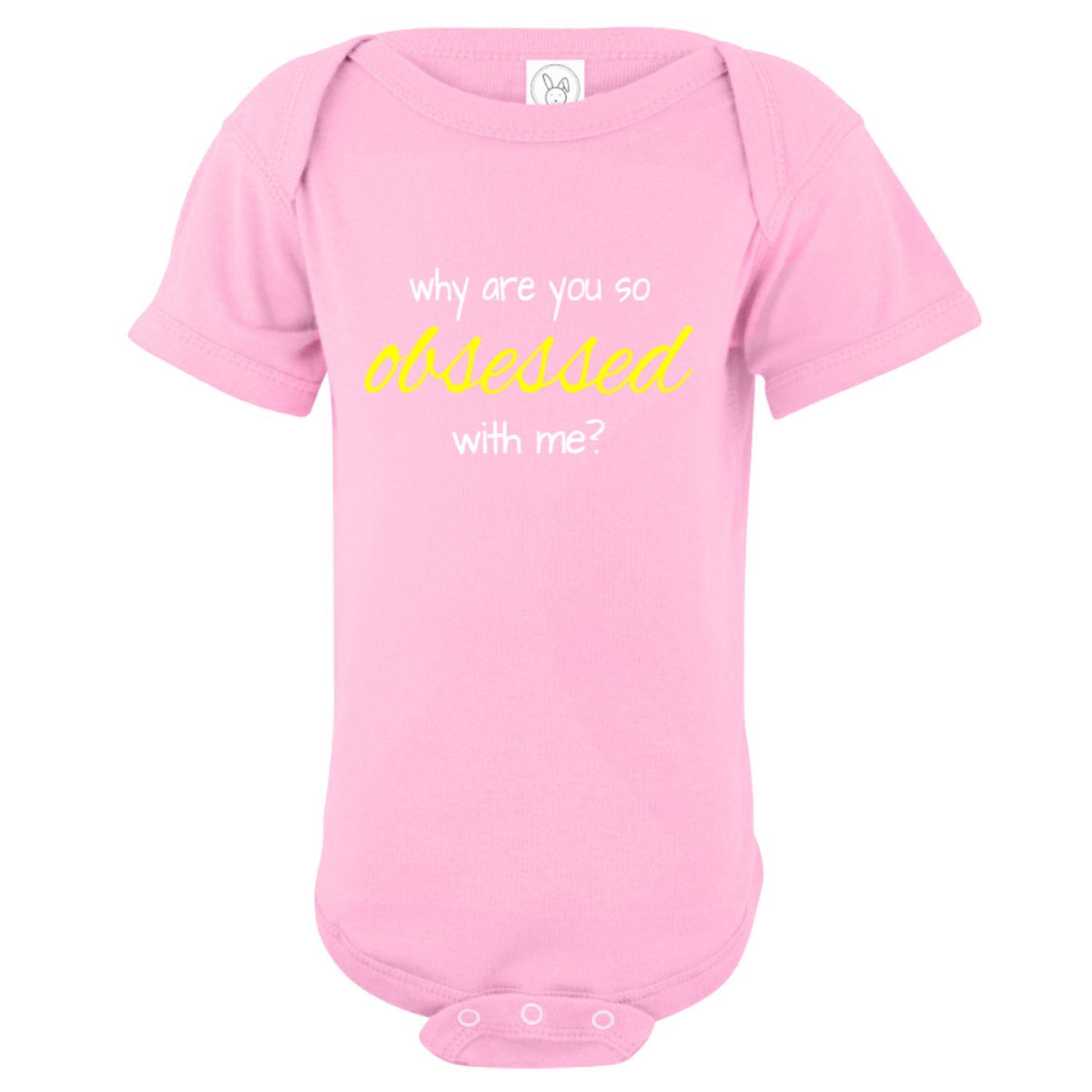 Why Are You So Obsessed With Me Baby Bodysuit Light Pink