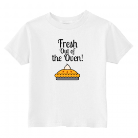 Fresh Out Of The Oven Toddler T-Shirt   U.S. Custom Kids