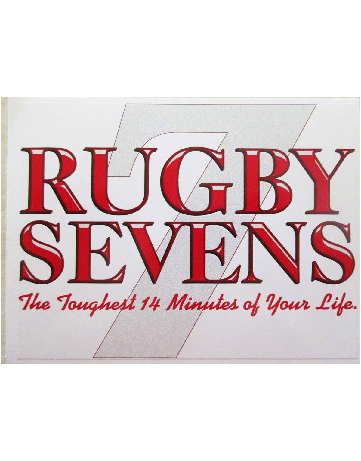Rugby Sevens The Toughest 14 Minutes Of Your Life Sticker