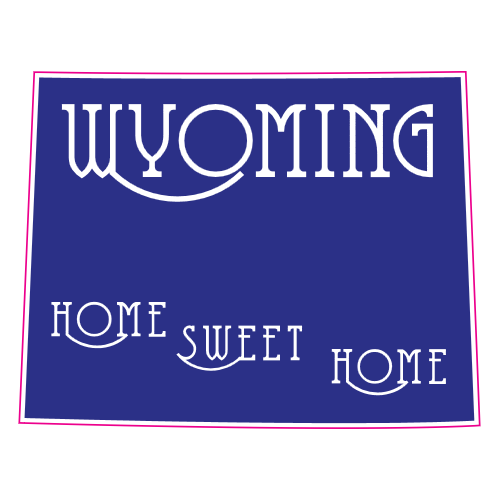 Wyoming Home Sweet Home State Sticker | U.S. Custom Stickers