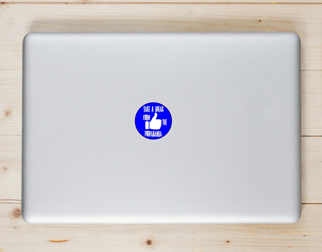 Take A Break From The Propaganda Circle Sticker Laptop Sticker