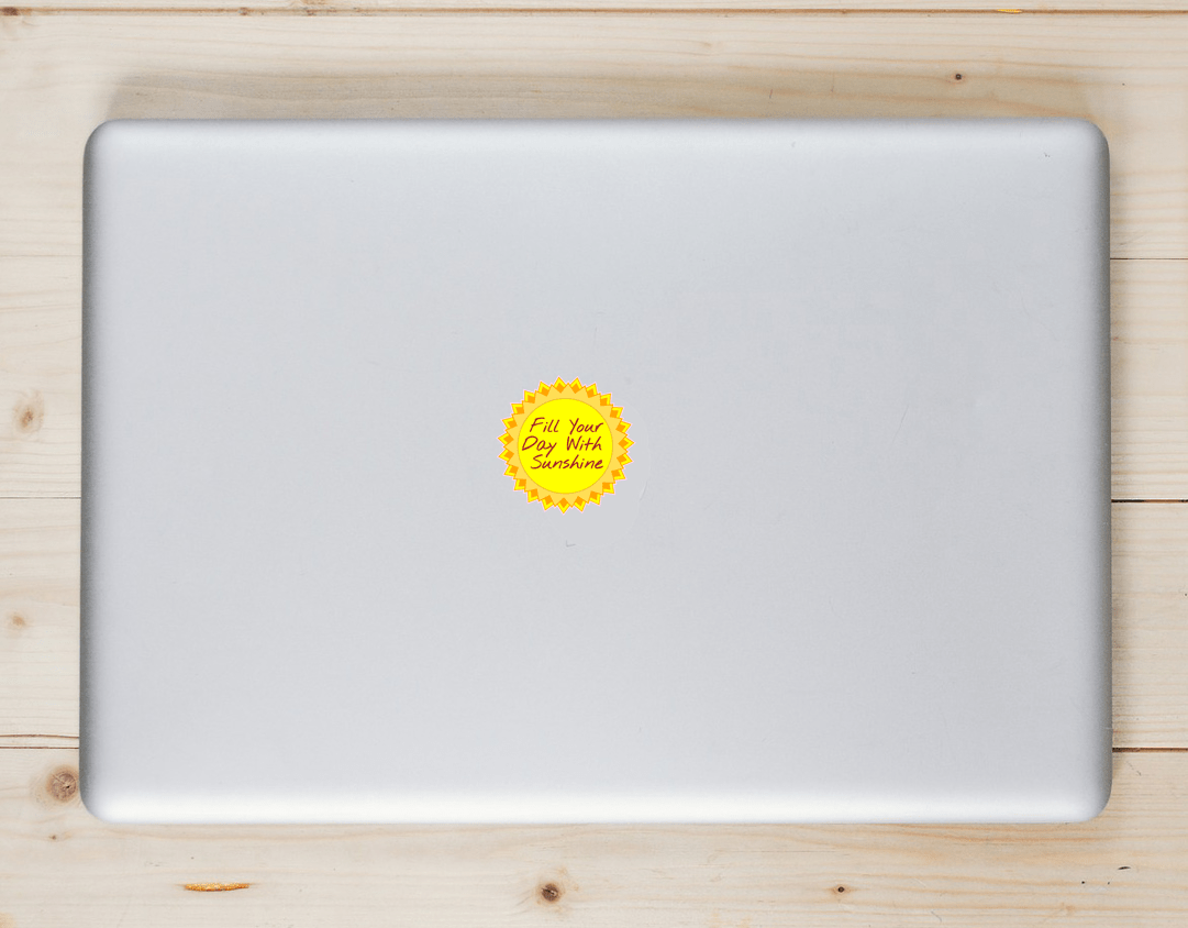 Fill Your Day With Sunshine Sun Sticker Laptop Sticker