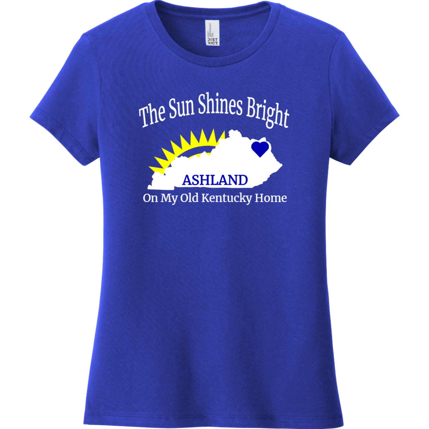 Ashland Kentucky The Sun Shines Bright Ladies T Shirt Deep Royal District Women's Very Important Tee DT6002