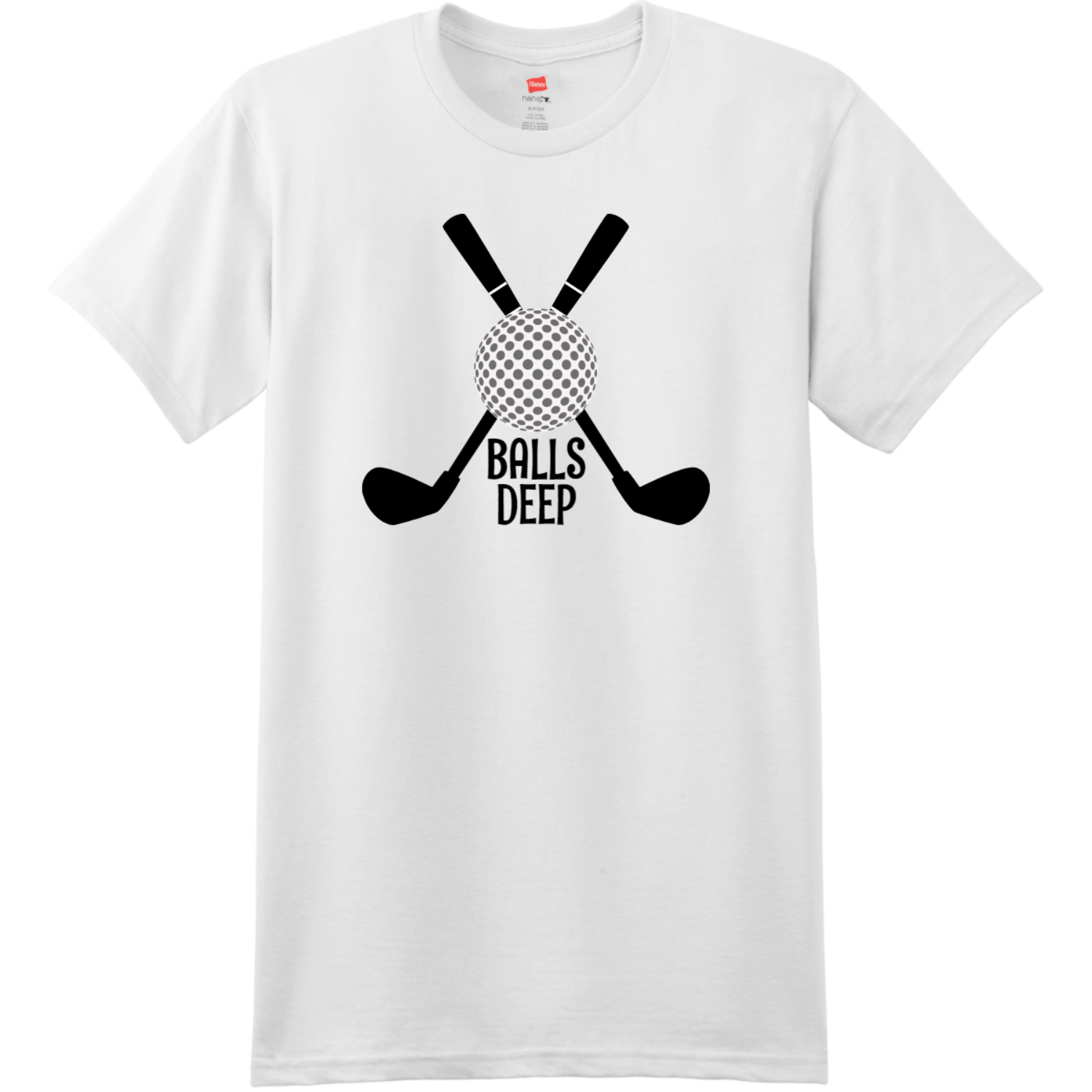 Balls Deep Funny Golf T Shirt White Hanes Nano 4980 Ringspun Cotton T Shirt