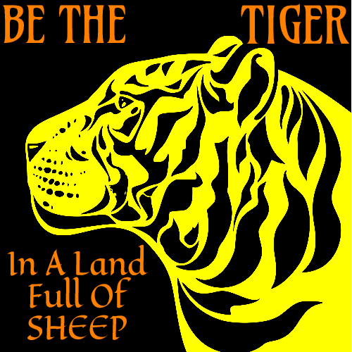Be The Tiger In A Land Full Of Sheep Square Sticker | U.S. Custom Stickers