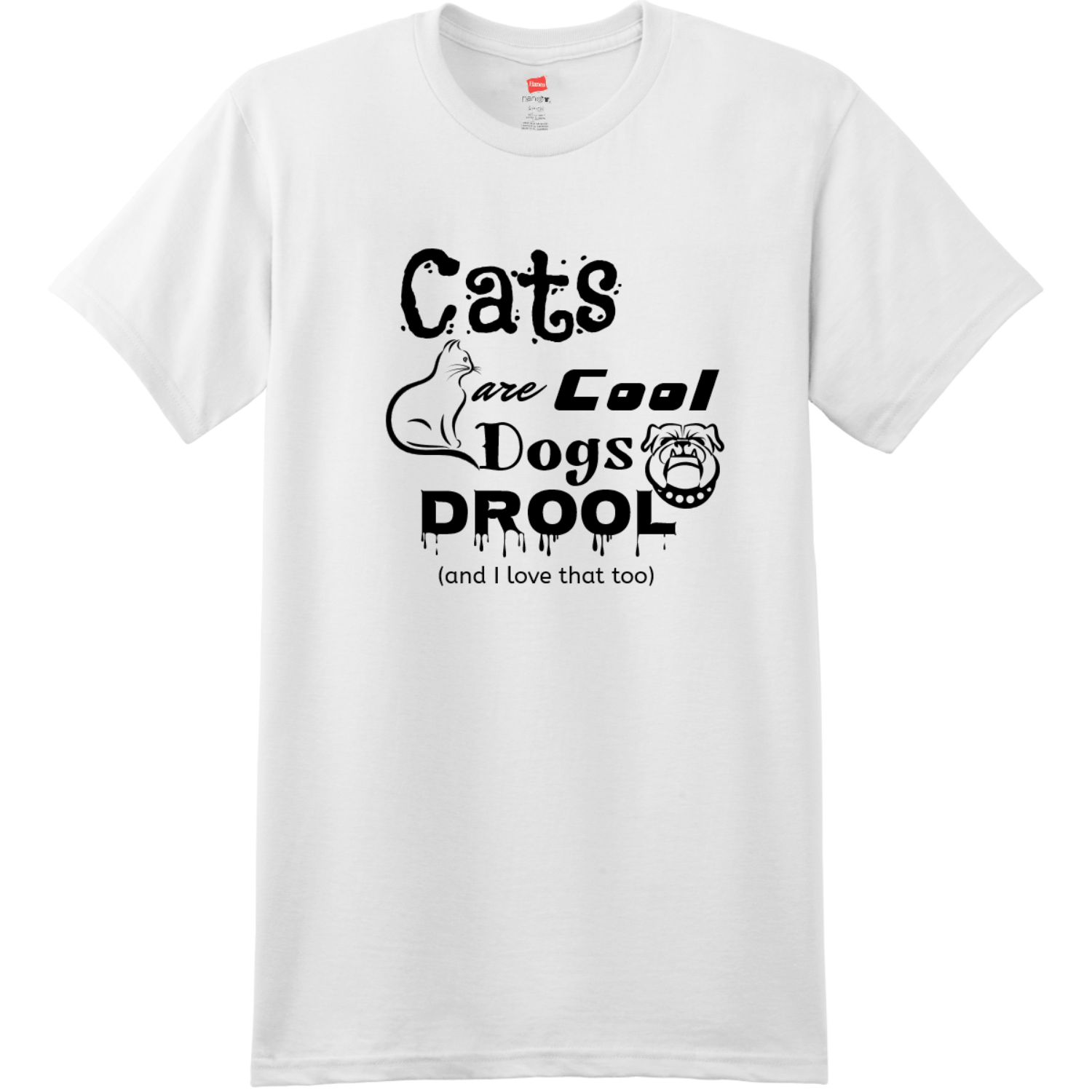 Cats Are Cool Dogs Drool T Shirt White Hanes Nano 4980 Ringspun Cotton T Shirt