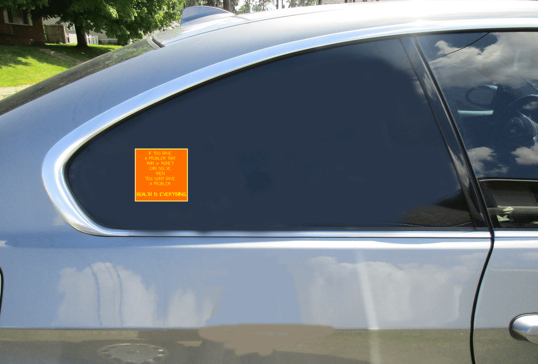 Health Is Everything Square Sticker Car Sticker