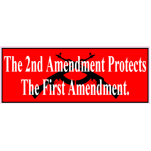 Second Amendment Protects First Amendment Sticker | U.S. Custom Stickers