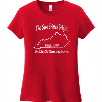 The Sun Shines Bright On My Old Kentucky Home T Shirt Classic Red District Women's Very Important Tee DT6002