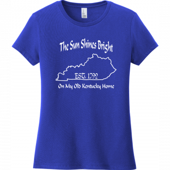 The Sun Shines Bright On My Old Kentucky Home T Shirt Deep Royal District Women's Very Important Tee DT6002