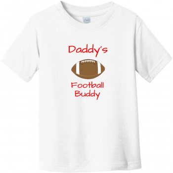 Daddy's Football Buddy Toddler T-Shirt White Rabbit Skins Toddler Fine Jersey Tee RS3321