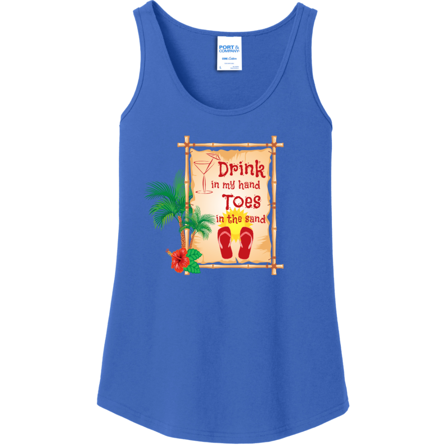 Drink In My Hand Toes In The Sand Tank Top Royal Port And Company Ladies Tank Top LPC54TT