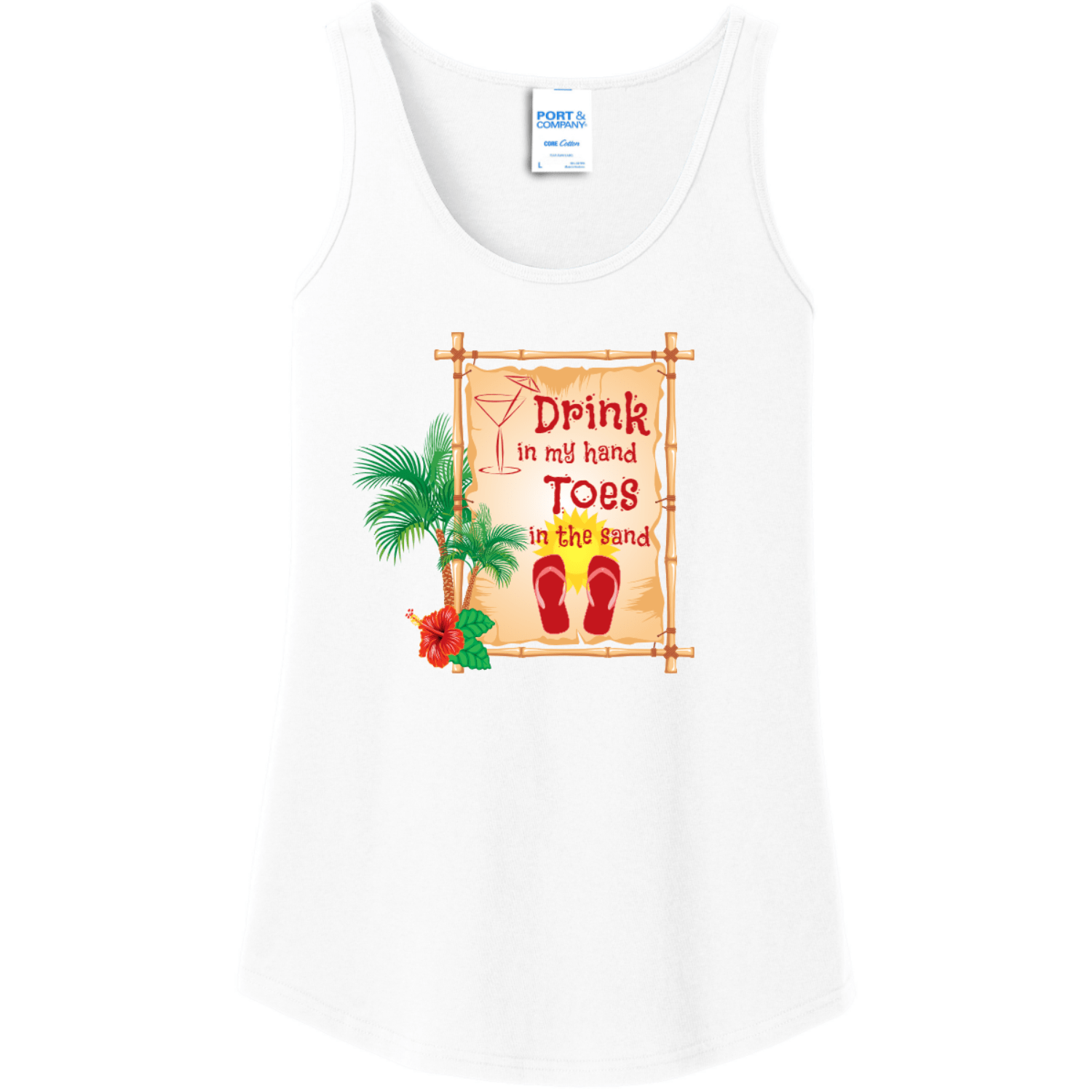 Drink In My Hand Toes In The Sand Tank Top White Port And Company Ladies Tank Top LPC54TT