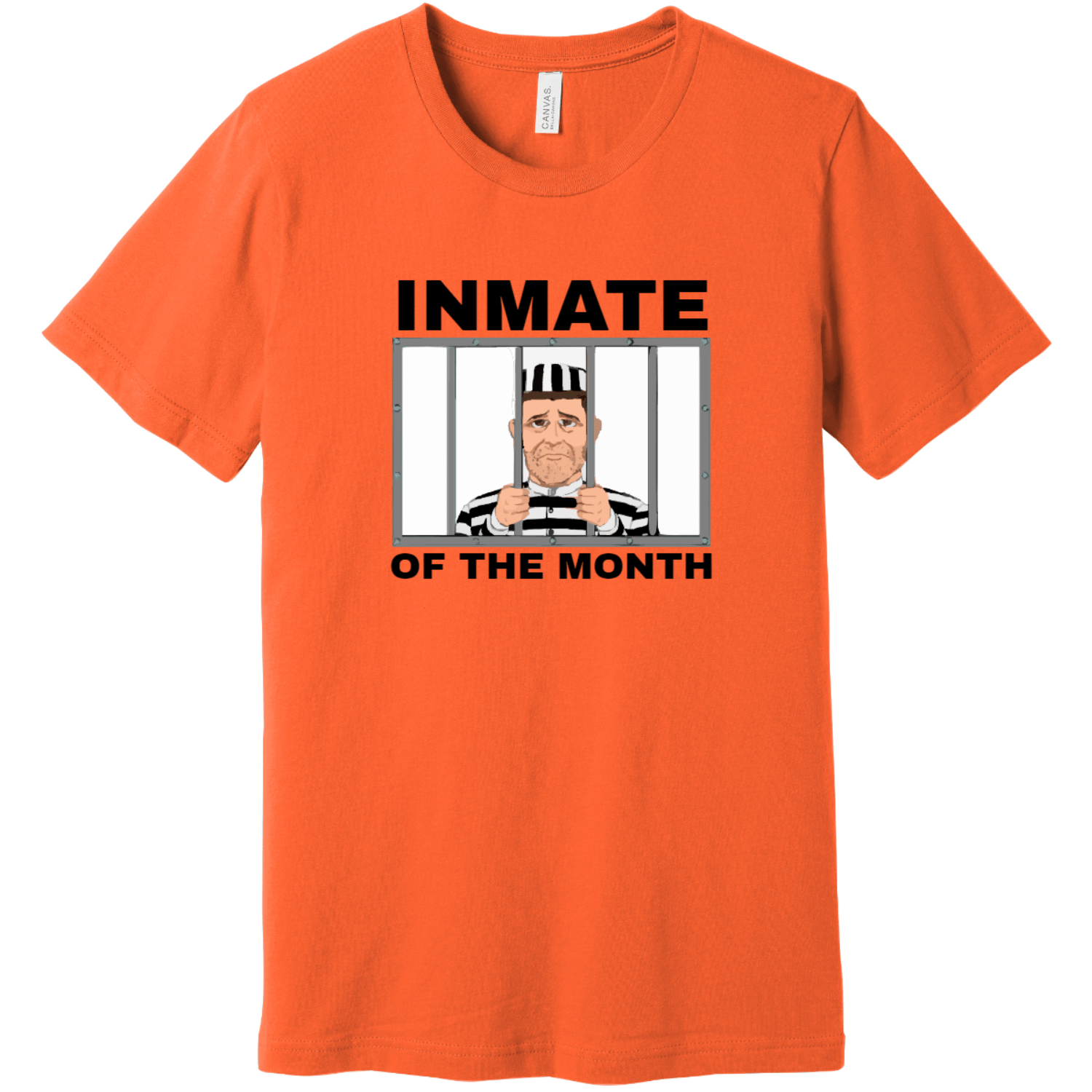 Inmate Of The Month Jail T-Shirt Orange Bella Canvas Unisex Tee BC3001