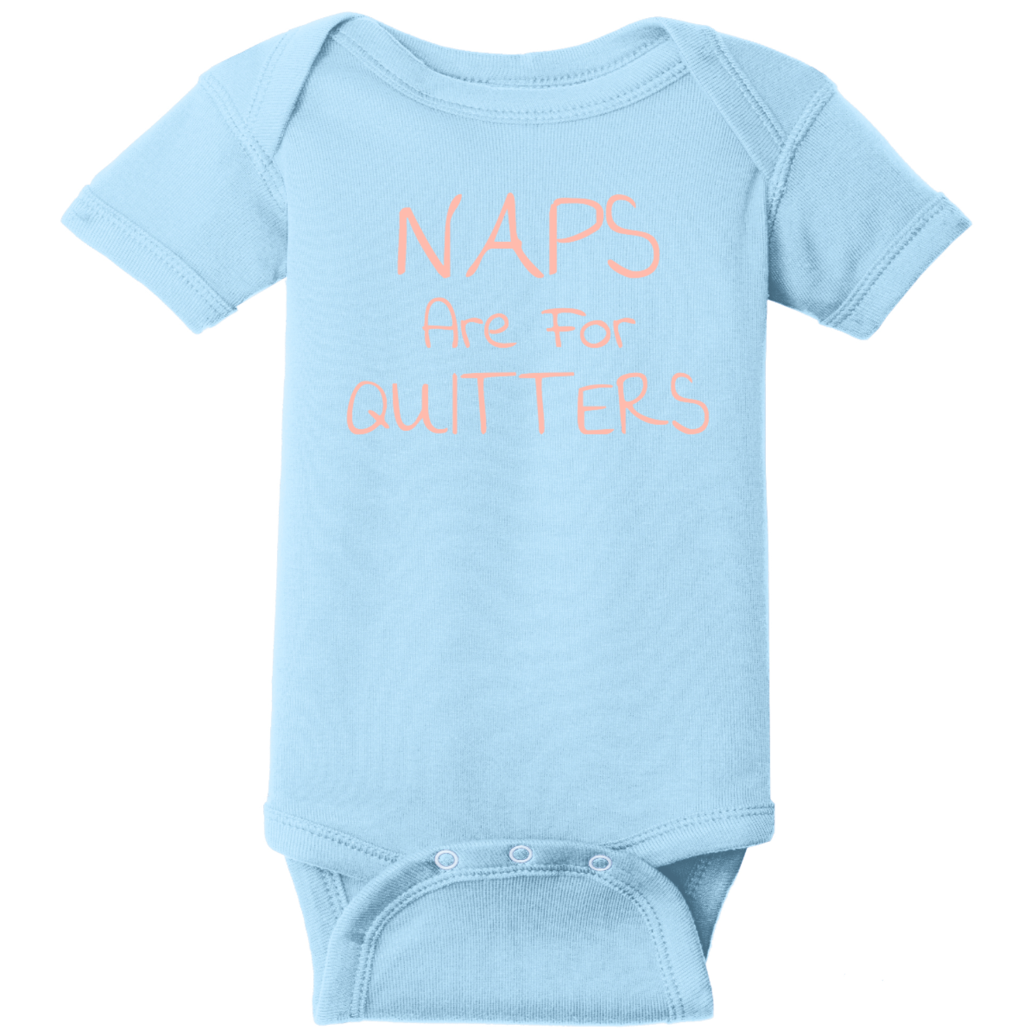 Naps Are For Quitters Baby Bodysuit Light Blue Rabbit Skins Infant Short Sleeve Infant Rib Bodysuit RS4400