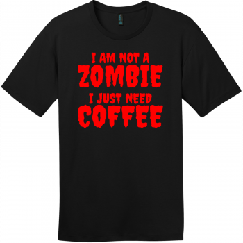 Zombie Coffee T-Shirt Jet Black District Perfect Weight Tee DT104