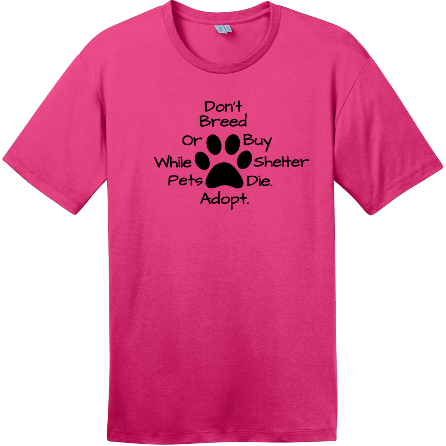Don't Breed Or Buy While Shelter Pets Die T-Shirt Dark Fuchsia District Perfect Weight Tee DT104