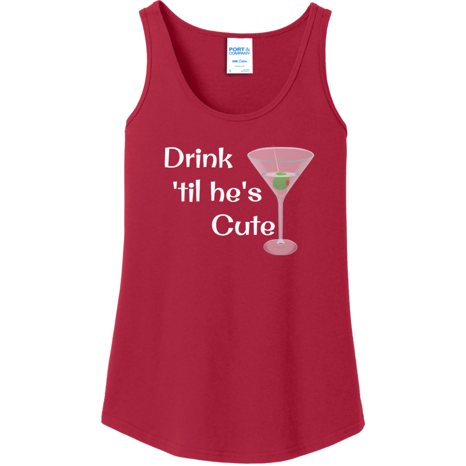 Drink 'Til He's Cute Tank Top for Women Red Port And Company Ladies Tank Top LPC54TT