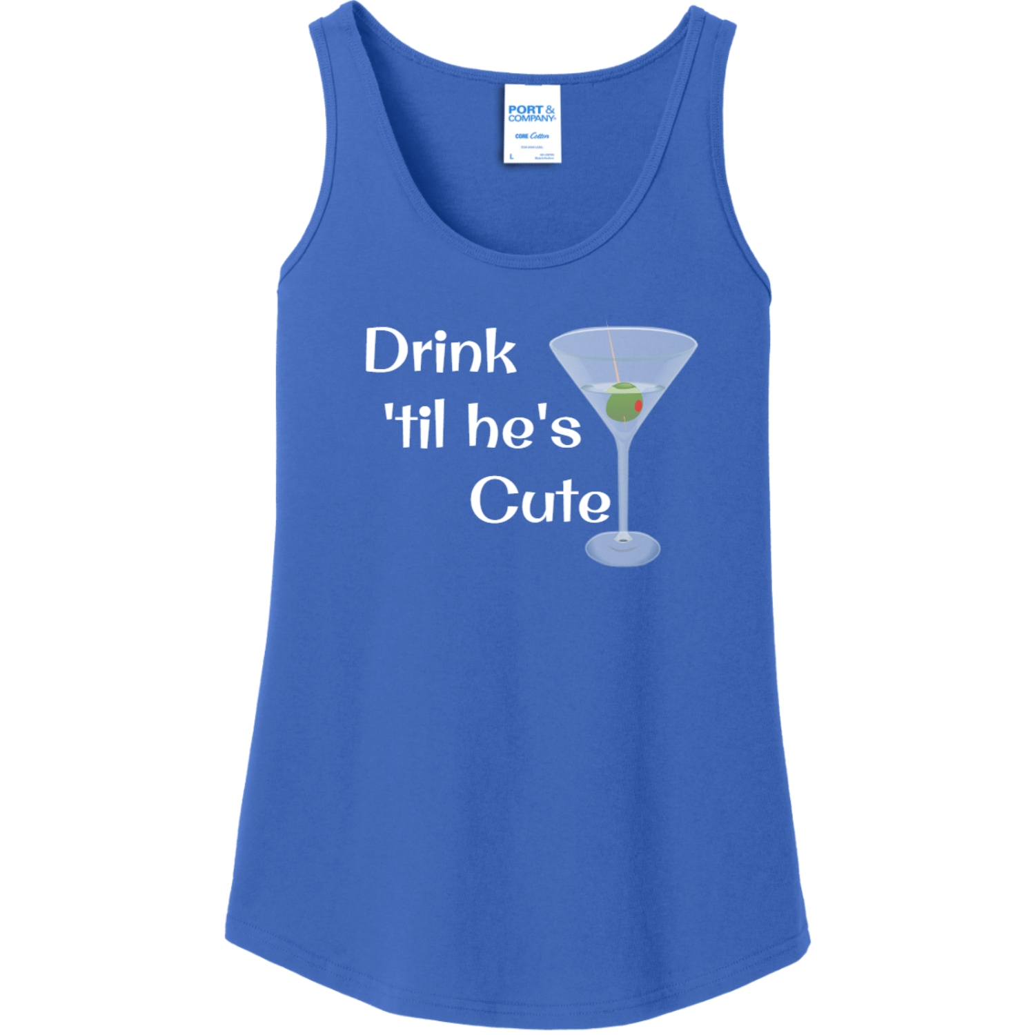 Drink 'Til He's Cute Tank Top for Women Royal Port And Company Ladies Tank Top LPC54TT