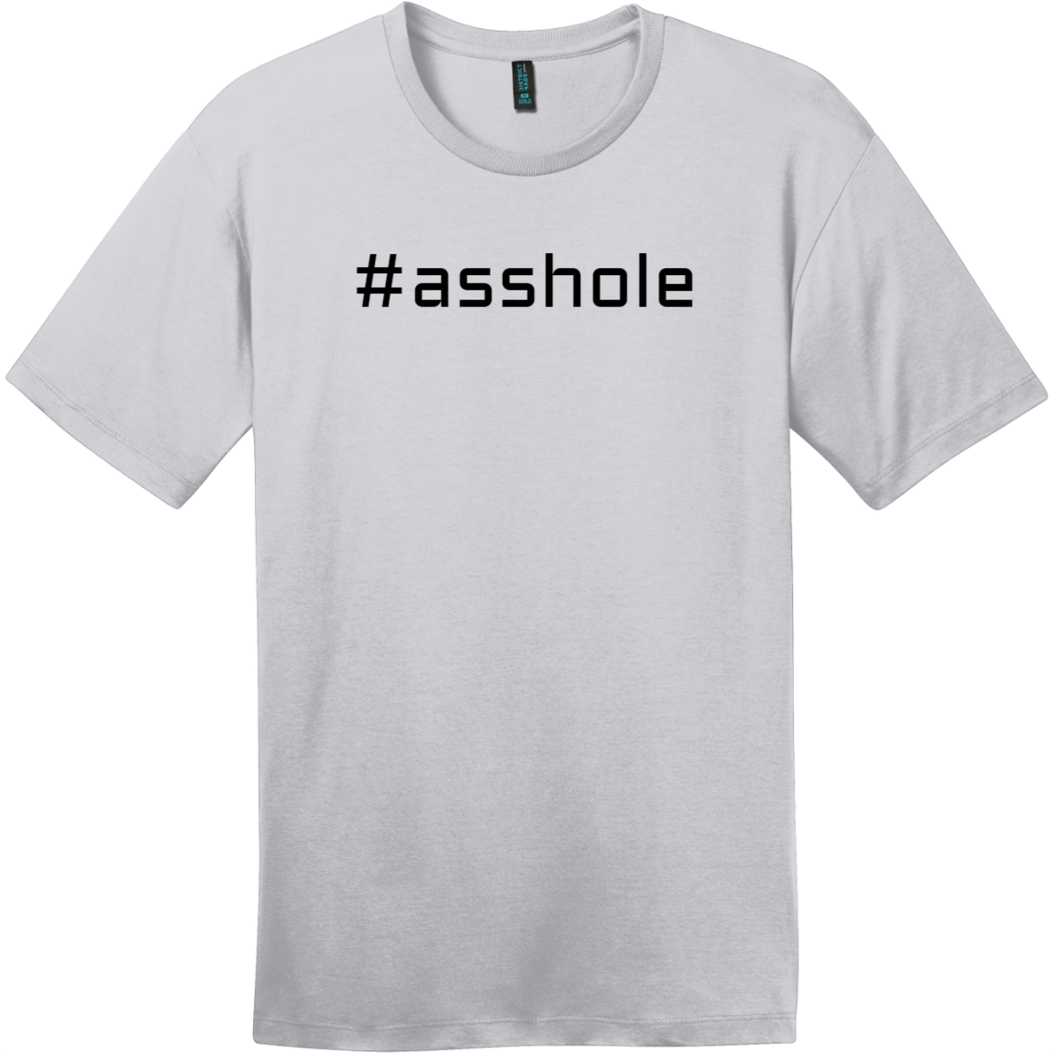 Hashtag Asshole T-Shirt Silver District Perfect Weight Tee DT104