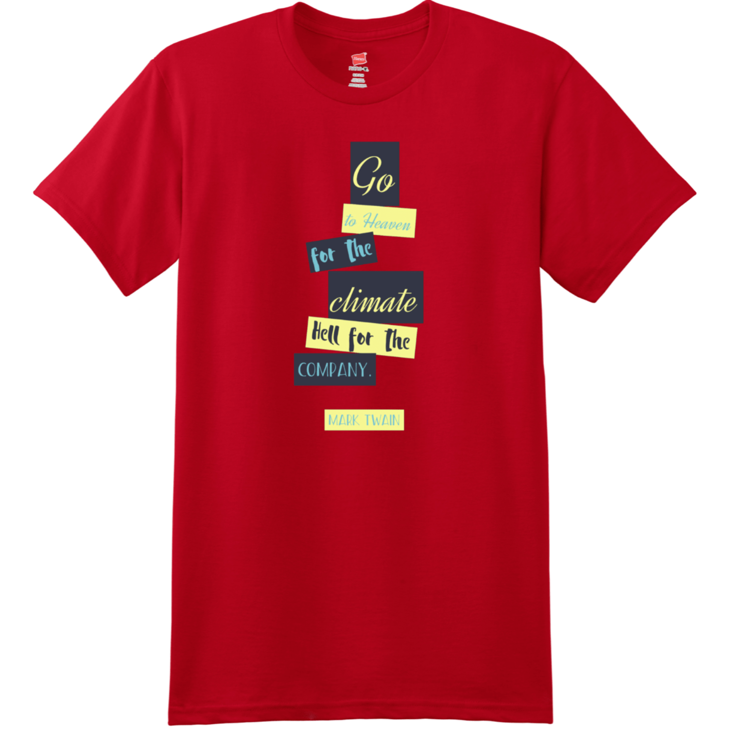 Mark Twain Funny Quote  Deep Red Hanes Nano 4980 Ringspun Cotton T Shirt